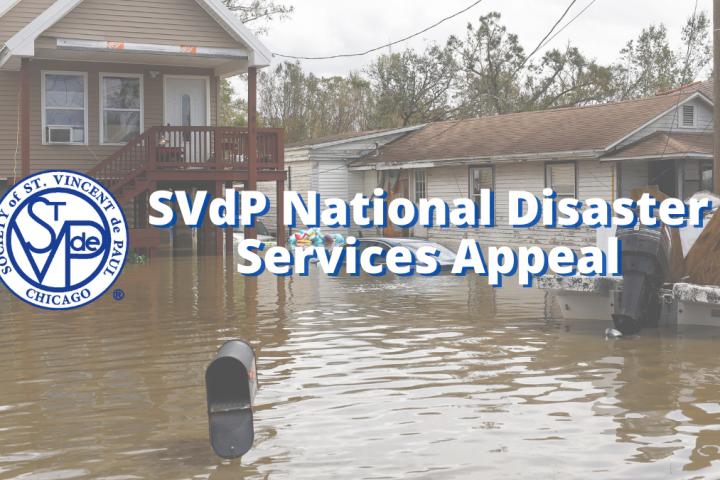 SVdP National Disaster Services Appeal